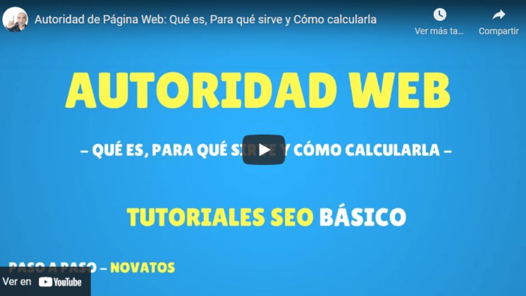 Autoridad de Página Web: Qué es, Para qué sirve y Cómo calcularla